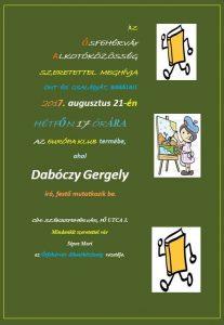 Művészeti bemutató, 2017.08.21, Székesfehérvár Európa Klub (Fő utca 3.), Ősfehérvár Alkotó Közösség