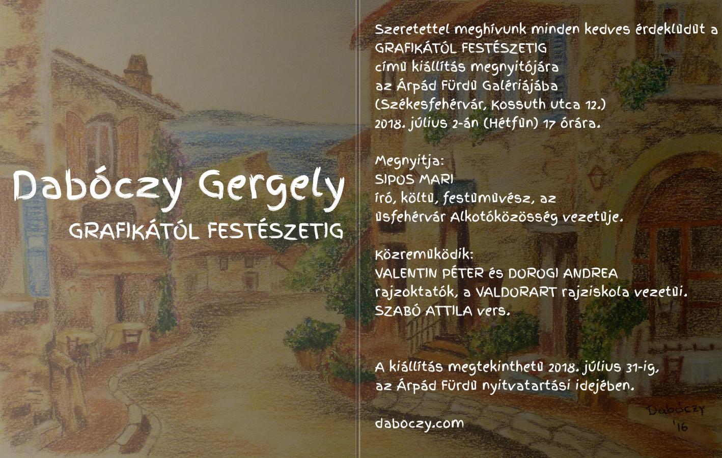 Dabóczy Gergely - Grafikától Festészetig meghívó